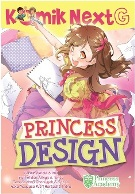 KOMIK NEXT G PRINCESS DESIGN (REPUBLISH)
