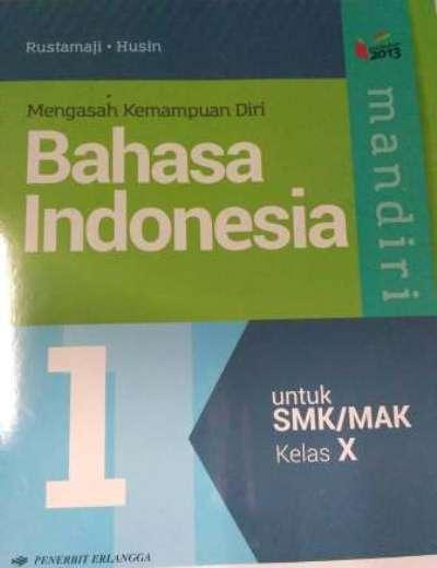 Tugas Bahasa Indonesia Kelas 10 Kurikulum 2013 Ilmusosial Id