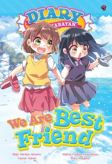 DIARY PERSAHABATAN #13: WE ARE BEST FRIEND