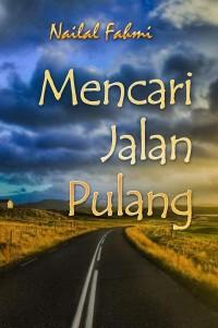 Mencari Jalan Pulang (Self Publishing)