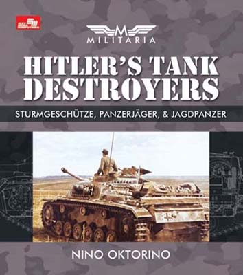 MILITARIA - HITLER`S TANK DESTROYERS