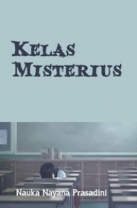 Kelas Misterius (Self Publishing)