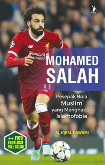 MOHAMED SALAH PESEPAK BOLA MUSLIM YANG MENGHAPUS ISLAMOFOBIA
