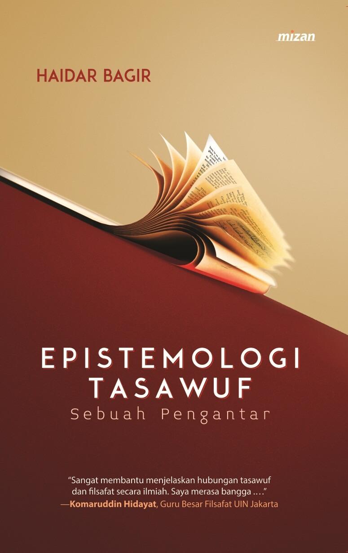 EPISTEMOLOGI TASAWUF (REPUBLISH)