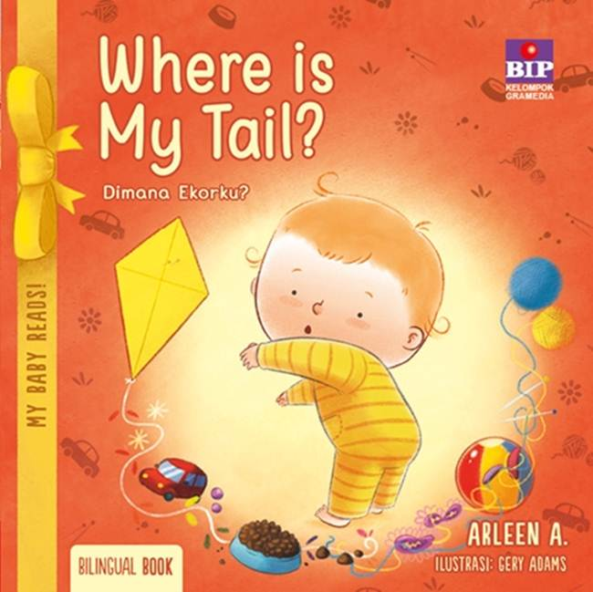 MY BABY READS ! WHERE IS MY TAIL ? [ARLEEN A]