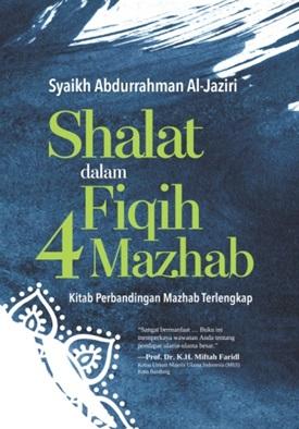 SHALAT DALAM FIQIH 4 MAZHAB