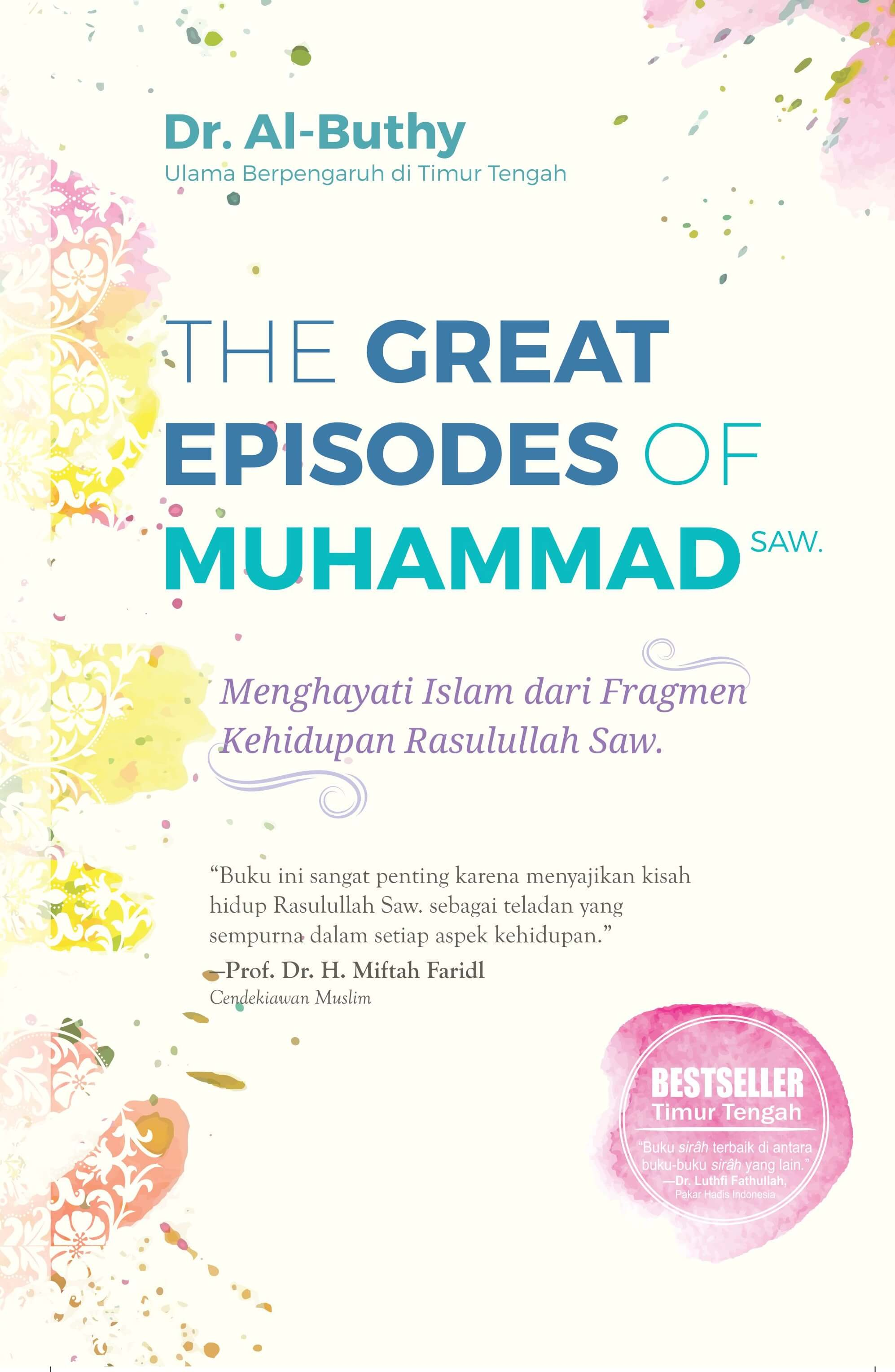 THE GREAT EPISODES OF MUHAMMAD SAW-NEW