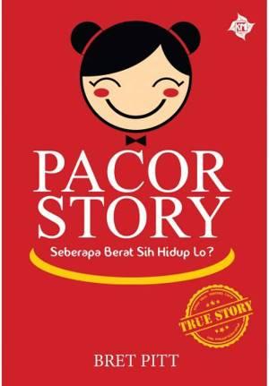 PACOR STORY: SEBERAPA BERAT SIH HIDUP LOH?