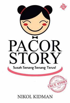 PACOR STORY: SUSAH SENANG SENANG TERUS