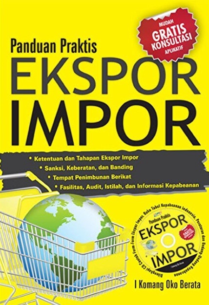PANDUAN PRAKTIS EKSPOR IMPOR + CD