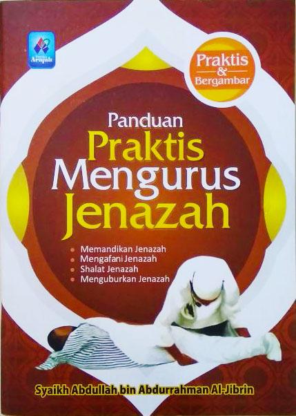 PANDUAN PRAKTIS MENGURUS JENAZAH