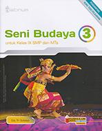 SENI BUDAYA 3 (KELAS IX SMP DAN MTS)