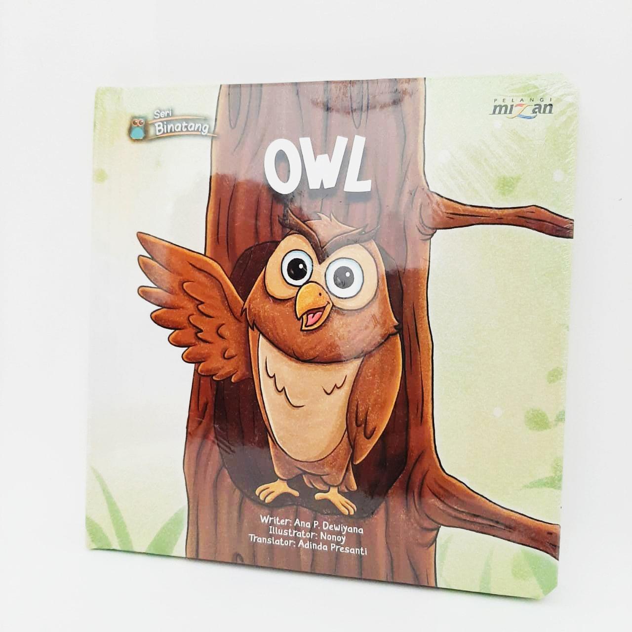 SERI BINATANG: OWL ENGLISH VERSION (BOARDBOOK)