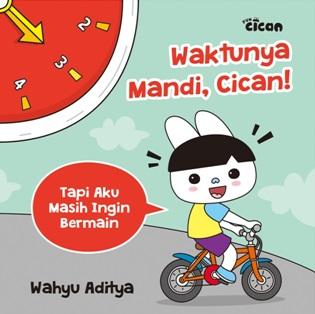 SERI FUN CICAN: WAKTUNYA MANDI, CICAN! (BOARDBOOK)