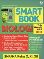 SMART BOOK BIOLOGI SMA KELAS X, XI , XII