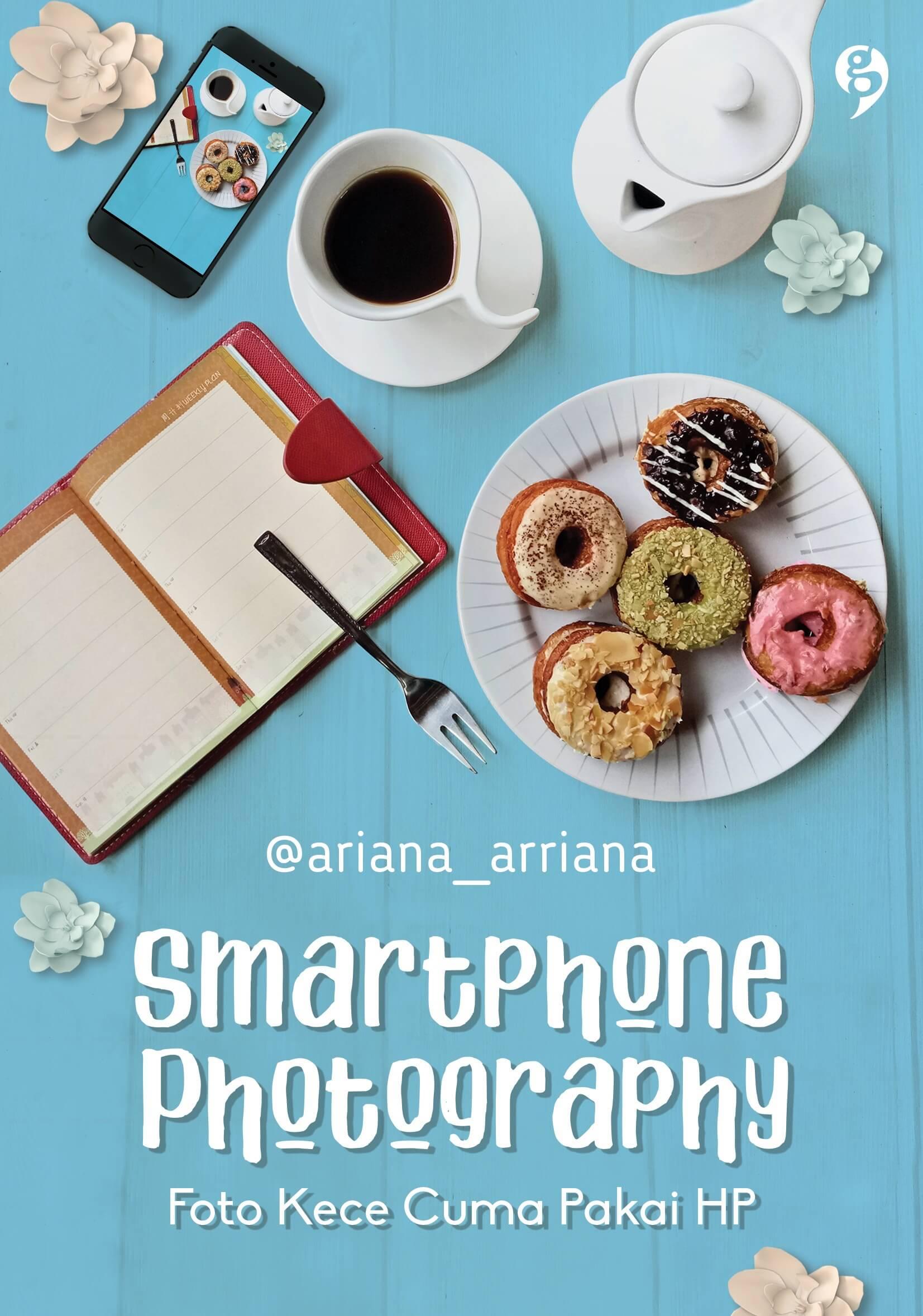 SMARTPHONE PHOTOGRAPHY [ARIANA]