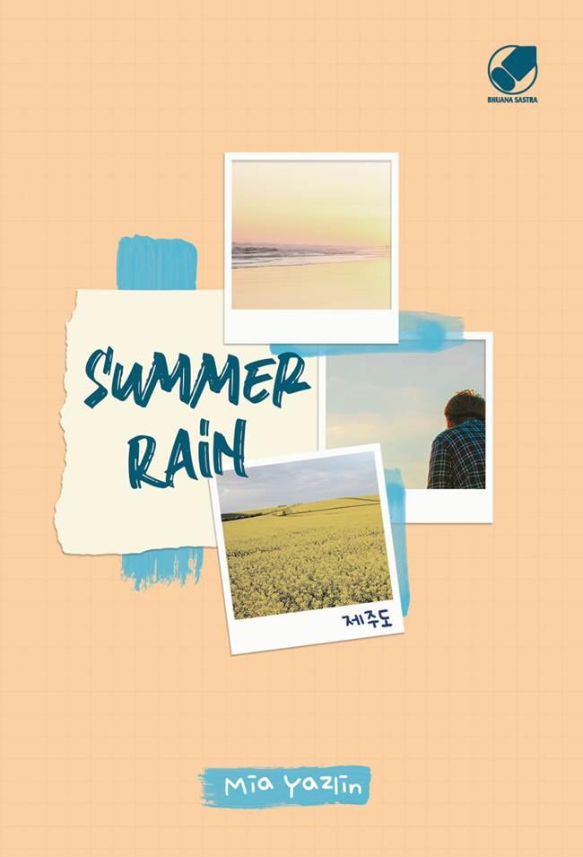 SUMMER RAIN [MIA YAZLIN]