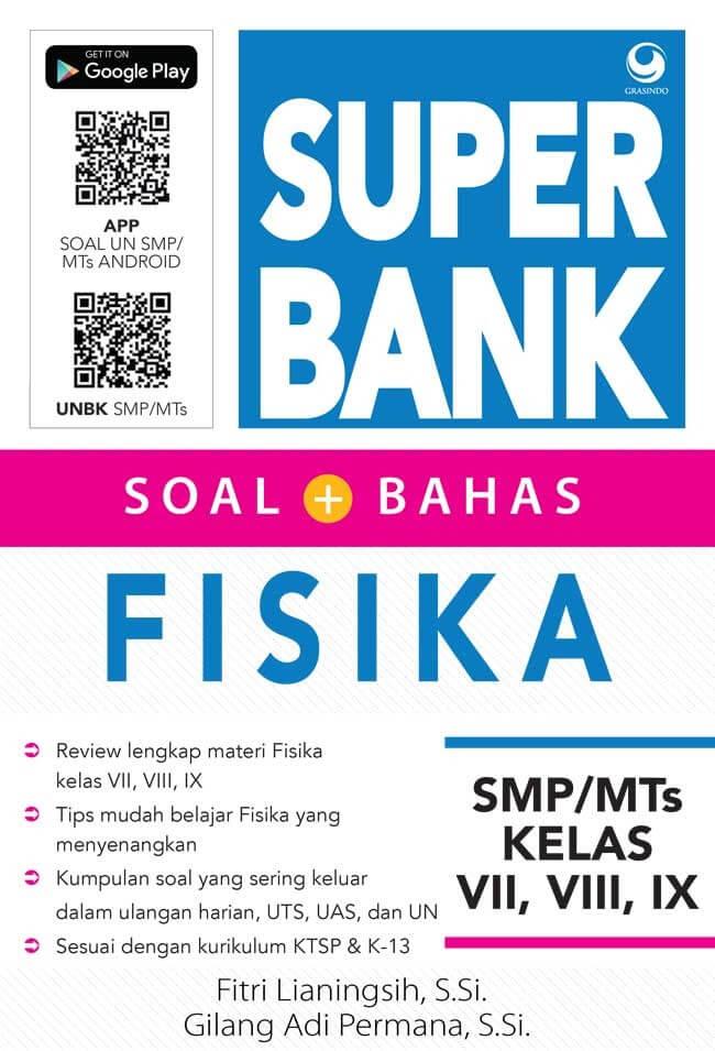SUPER BANK SOAL BAHAS FISIKA SMP/MTS VII, VIII, IX [FITRI LIANIN