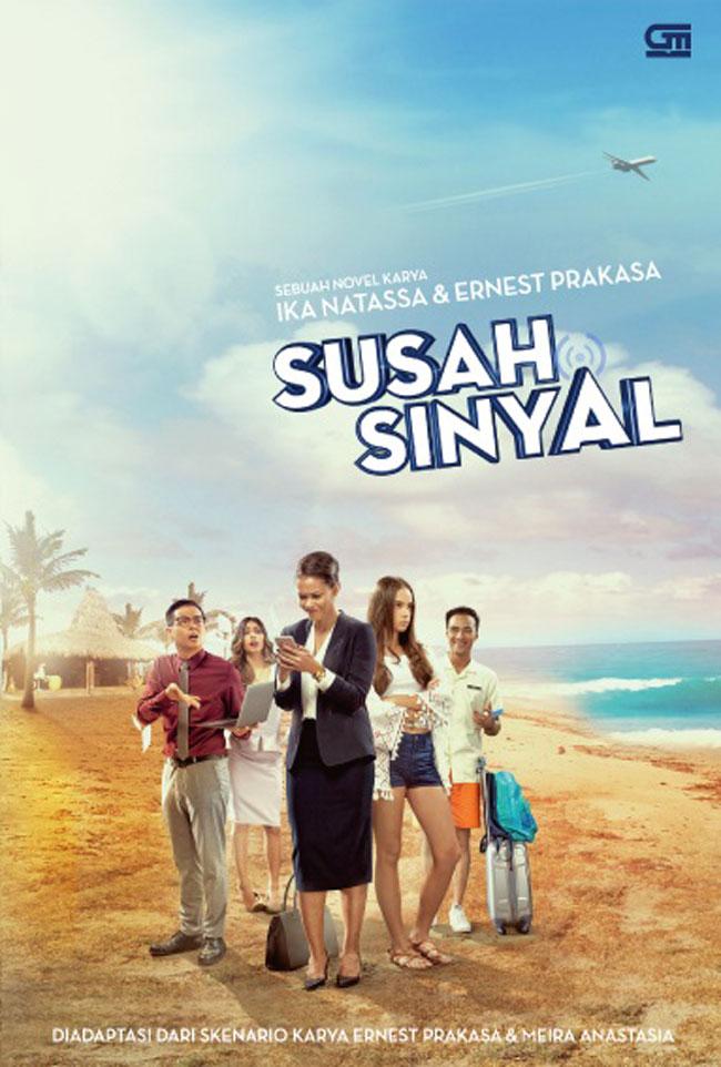 SUSAH SINYAL (NOVELISASI FILM SUSAH SINYAL)