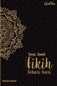 TANYA JAWAB FIKIH SEHARI-HARI