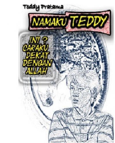 Namaku Teddy (Self Publishing)