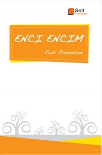 Enci Encim (Self Publishing)