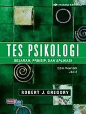 TES PSIKOLOGI ED.6 JL. 2 / ROBERT J. GREGORY