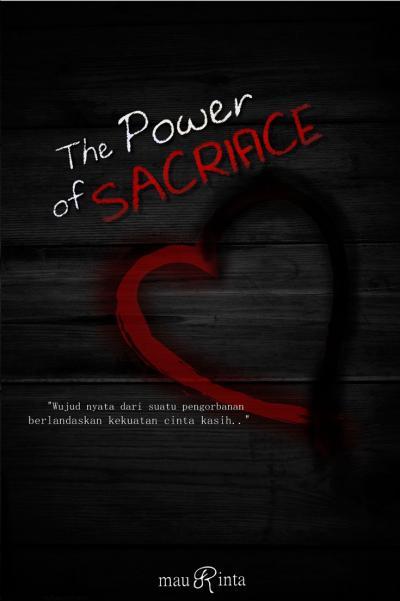 The Power of Sacrifice (Self Publishing)