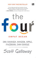 THE FOUR: DNA RAHASIA AMAZON, APPLE, FACEBOOK, DAN GOOGLE