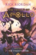 THE TRIALS OF APOLLO #4: THE TYRANTS TOMB