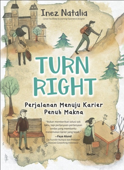 TURN RIGHT PERJALANAN MENUJU KARIER PENUH MAKNA