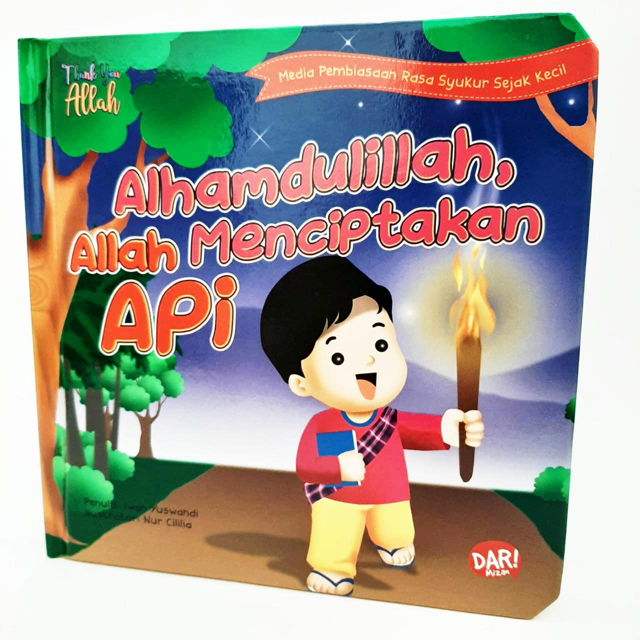 TYA: ALHAMDULILLAH, ALLAH MENCIPTAKAN API (BOARDBOOK)