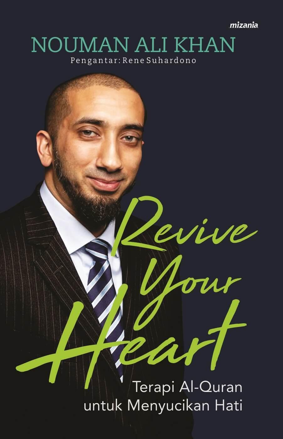REVIVE YOUR HEART TERAPI AL-QURAN UNTUK MENYUCIKAN HATI
