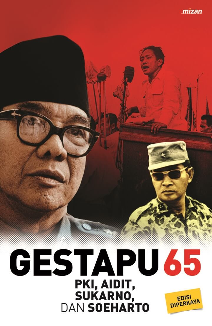 GESTAPU 65 (REPUBLISH) PKI, AIDIT, SUKARNO, DAN SUHARTO