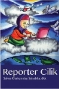 Reporter Cilik (Self Publishing)