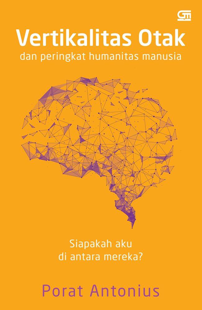 VERTIKALITAS OTAK  DAN  PERINGKAT HUMANITAS MANUSIA (SC)