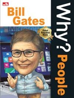 WHY? PEOPLE BILL GATES